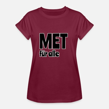 Mets Met for everyone - Women's Oversize T-Shirt