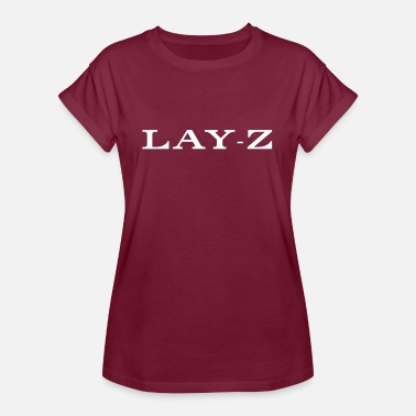 Lay-Z - Women's Oversize T-Shirt