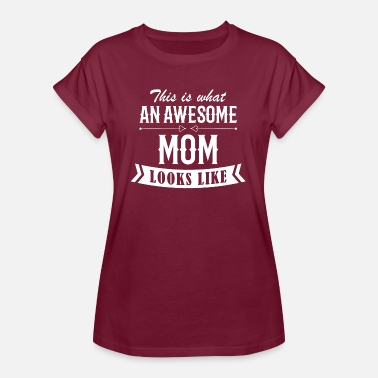 Awesome Mom Awesome Mom - Women's Oversize T-Shirt