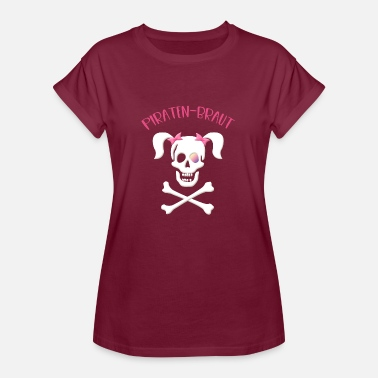 Piratenbraut Piraten bitch, Piratenbraut, Pirat - Frauen Oversize T-Shirt