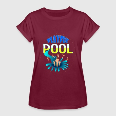 Pool Party Playful POOL PARTY - Women's Oversize T-Shirt
