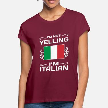 Italian Gift for Italians - Women's Loose Fit T-Shirt