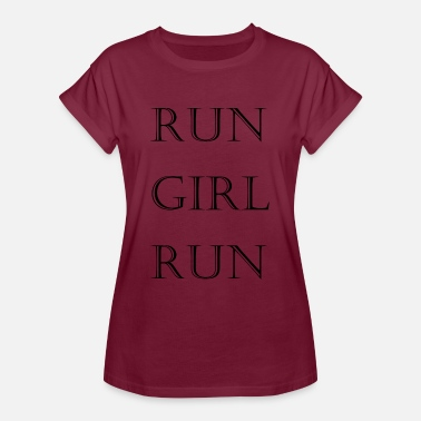 Run Like A Girl Run girl run - Frauen Oversize T-Shirt