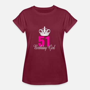 51 Year Old Birthday Girl 51 Years Old - Women's Oversize T-Shirt