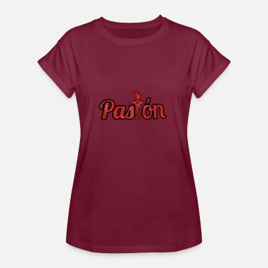 Passion PASSION - Women's Oversize T-Shirt