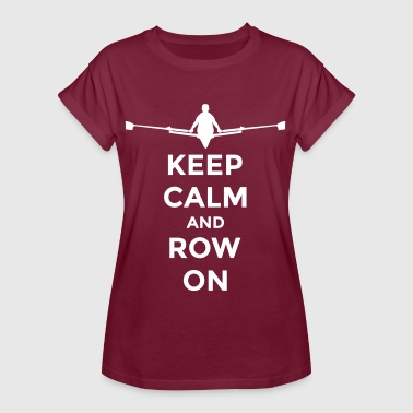 keep calm and row on rudern Verein rowing Boot - Koszulka damska oversize