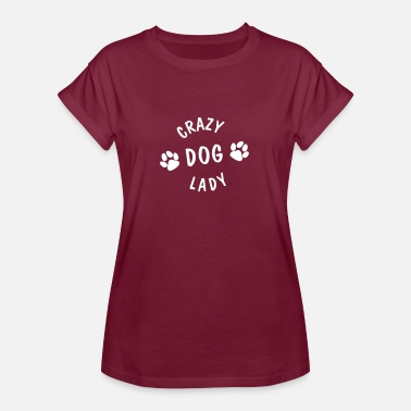 Crazy Dog Lady  - Women's Oversize T-Shirt