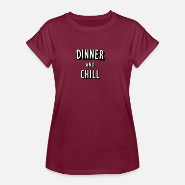 Netflix And Chill Diner en Chill - Vrouwen oversize T-shirt