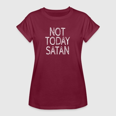 Catholic Priest Funny NOT TODAY SATAN - Women's Oversize T-Shirt