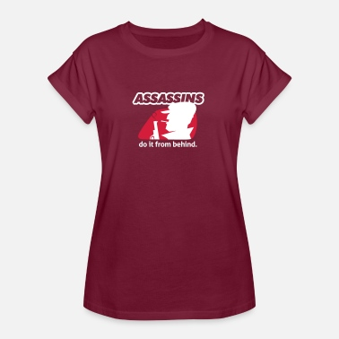 Contract Killer Assassin Do It From Behind, Don't Joke Around. - Women's Oversize T-Shirt