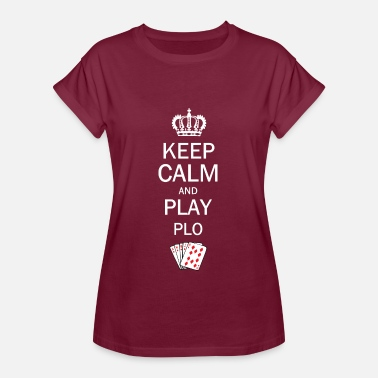 Omaha Keep Calm and Play PLO / Omaha Hold'em Poker - Dame oversize T-shirt