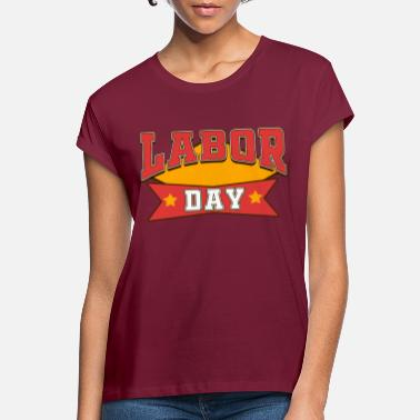 INTERNATIONAL WORKER S DAY - Women's Loose Fit T-Shirt