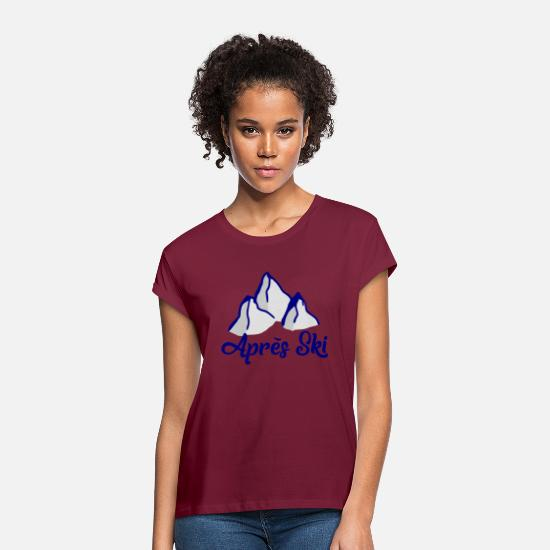 Gift Idea T-Shirts - Apres Ski - mountains snow - departure hut winter - Women's Loose Fit T-Shirt bordeaux