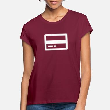 Credit Credit card - Women's Loose Fit T-Shirt