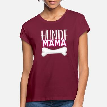 Bone Dogs mom - Women's Loose Fit T-Shirt