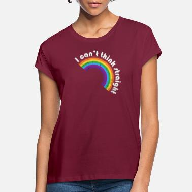 Think I can't think straight LGBT Rainbow Shirt - Women's Loose Fit T-Shirt
