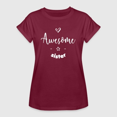 Awesome Sister - T-shirt oversize Femme