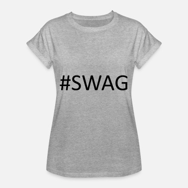 Swag # SWAG - Vrouwen oversize T-shirt