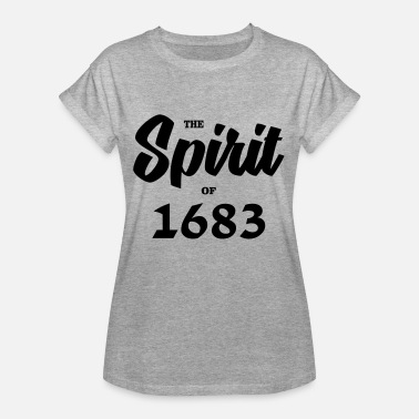 Wien 1683 The Spirit of 1683 - Frauen Oversize T-Shirt