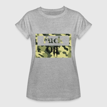 Fuck Off - Frauen Oversize T-Shirt