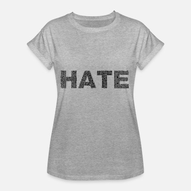 I Love Haters love Hate - Dame oversize T-shirt