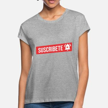 Subscribe Subscribe - Women's Loose Fit T-Shirt