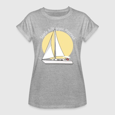 Sailing helps against sea-sickness - Women's Oversize T-Shirt