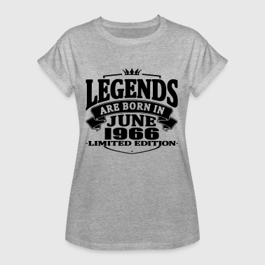 Legends are born in june 1966 - Women's Oversize T-Shirt