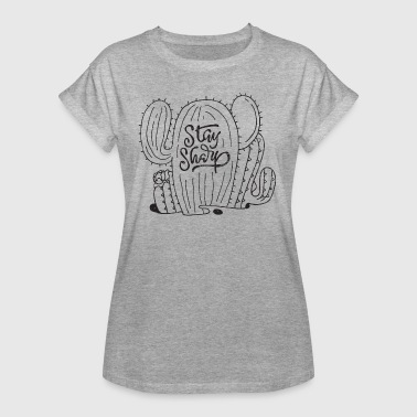 Kaktus Stay Sharp | Cool Cactus Illustration Design - Frauen Oversize T-Shirt