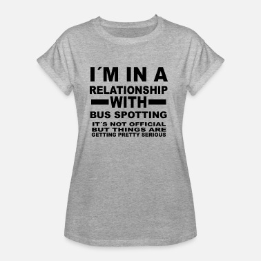 Buss It relationship with BUS SPOTTING - Women's Oversize T-Shirt