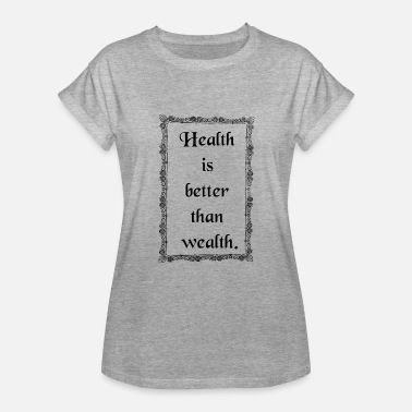 Health And Safety health - Women's Oversize T-Shirt