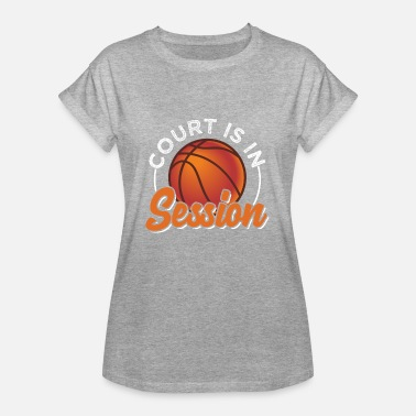 Basketball Court Court Is In Session - Women's Oversize T-Shirt