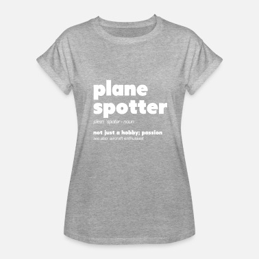 Photo Vliegtuig Spotting Definition Airplane Photography Photo - Vrouwen oversize T-shirt
