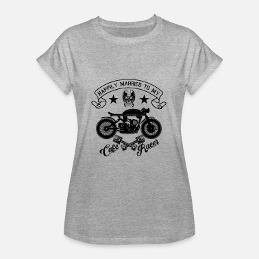 Happily Married To My Cafe Racer - Vrouwen oversize T-shirt