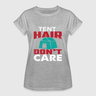 Hairstyle Tent hairstyle camping hairstyle - Women's Oversize T-Shirt