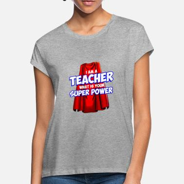 Super Super Teacher - Women's Loose Fit T-Shirt