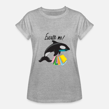 Orca Assassina Excuse Me Orca Shopping Gift Kids - Maglietta ampia da donna