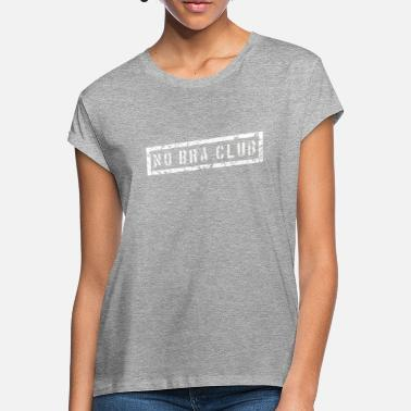 T-shirt NO BRA CLUB - T-shirt oversize Femme