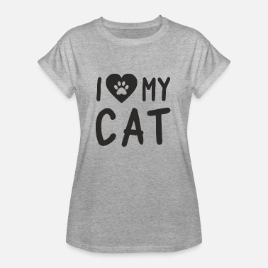 I Love My Cat I Love My Cat - T-shirt oversize Femme