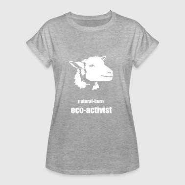 natural-born eco-activist - Frauen Oversize T-Shirt