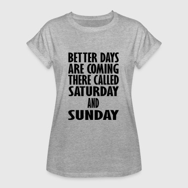 Saturday Sunday saturday and sunday - Women's Oversize T-Shirt