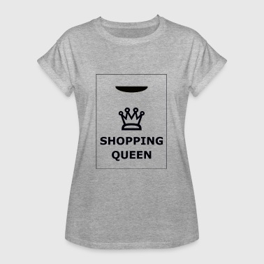 Gift Queens Shopping Queen Queen Gift - Women's Oversize T-Shirt