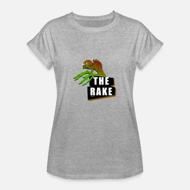 Rake The Rake - Women's Oversize T-Shirt