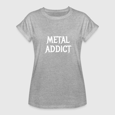 Heavy Metal Heavy Metal Addict Rock Festival Hardrock Geschenk - Frauen Oversize T-Shirt