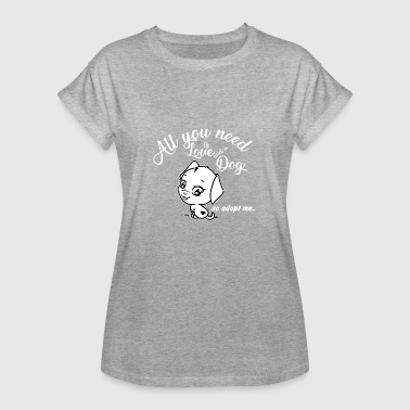 All you need is love - Women's Oversize T-Shirt