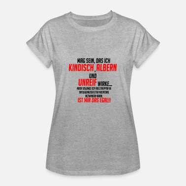 Kindisch funny saying !! - Women's Oversize T-Shirt