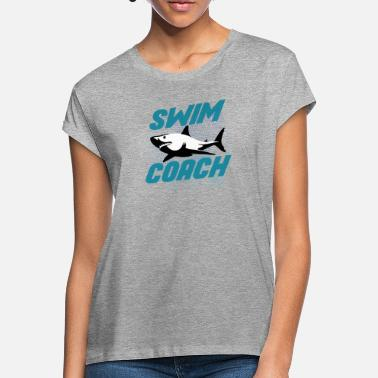 Swim Swim Coach Design - Swim Coach - Women's Loose Fit T-Shirt