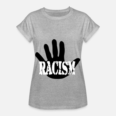 Fordomme Stop racisme - mod racisme, fordomme - Dame oversize T-shirt