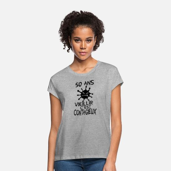 Age T-Shirts - 50 years old contagious virus birthday - Women's Loose Fit T-Shirt heather grey