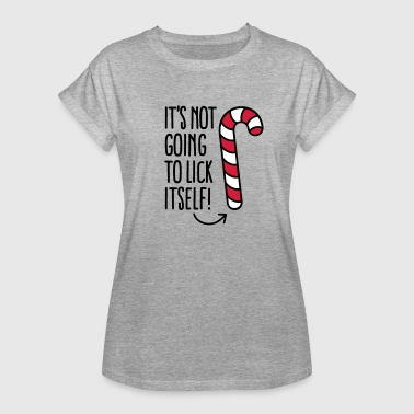 It's not going to lick itself (candy cane) - Women's Oversize T-Shirt
